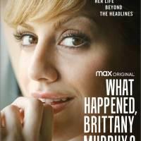 ¿Qué Pasó, Brittany Murphy?